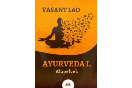 Ayurveda I. Alapelvek című könyv