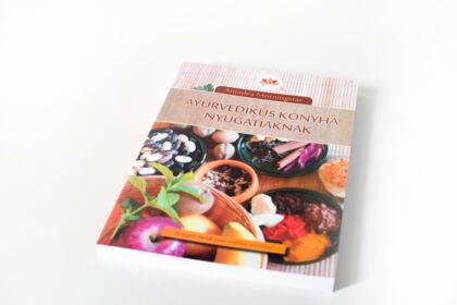 Ayurvedikus konyha nyugatiaknak című könyv